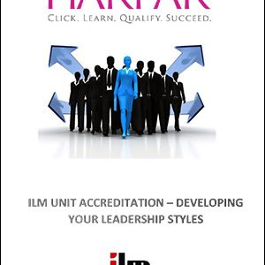 title-cover-ILM-UNIT-ACCREDITATION-DEVELOPING-YOUR-LEADERSHIP-STYLES-
