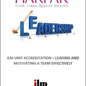 title-cover-ILM-UNIT-ACCREDITATION-LEADING-AND-MOTIVATING-A-TEAM-EFFECTIVELY-