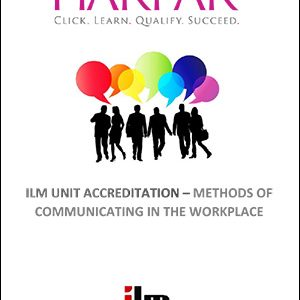 title-cover-ILM-UNIT-ACCREDITATION-METHODS-OF-COMMUNICATING-IN-THE-WORKPLACE-
