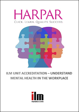 ILM-UNIT-ACCREDITATION-UNDERSTAND-MENTAL-HEALTH-IN-THE-WORKPLACE-