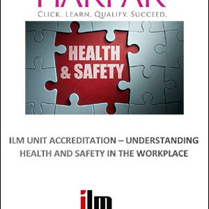 Harpar-ILM-UNIT-ACCREDITATION-UNDERSTANDING-HEALTH-AND-SAFETY-IN-THE-WORKPLACE