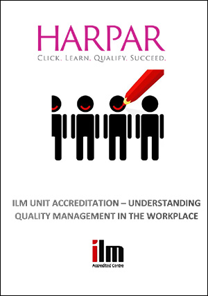 Harpar-ILM-UNIT-ACCREDITATION-UNDERSTANDING-QUALITY-MANAGEMENT-IN-THE-WORKPLACE-