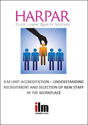 Harpar-ILM-UNIT-ACCREDITATION-UNDERSTANDING-RECRUITMENT-AND-SELECTION-OF-NEW-STAFF-IN-THE-WORKPLACE-