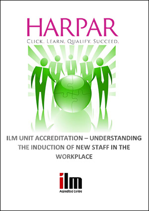 Harpar-ILM-UNIT-ACCREDITATION-UNDERSTANDING-THE-INDUCTION-OF-NEW-STAFF-IN-THE-WORKPLACE-