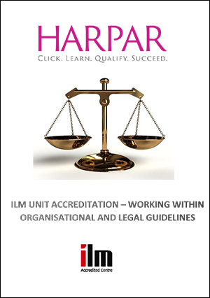 ILM-UNIT-ACCREDITATION-WORKING-WITHIN-ORGANISATIONAL-AND-LEGAL-GUIDELINES