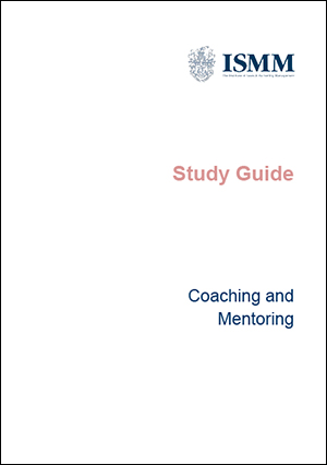 ISMM Study Guide- Coaching and Mentoring