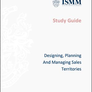 ISMM Study Guide- Designing,-planning-and-managing-sales-territories
