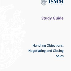 ISMM- Handling-objections,-negotiating-and-closing-sales
