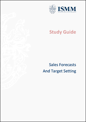 ISMM Study Guide- Sales And Target Setting