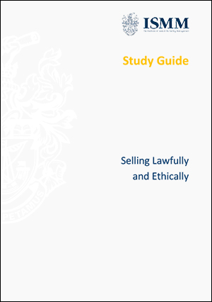 ISMM Study Guide- Selling-lawfully-and-ethically-