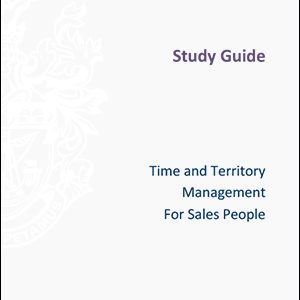 ISMM Study Guide- Time-and-TerritoryˇManagement-for-Sales-People