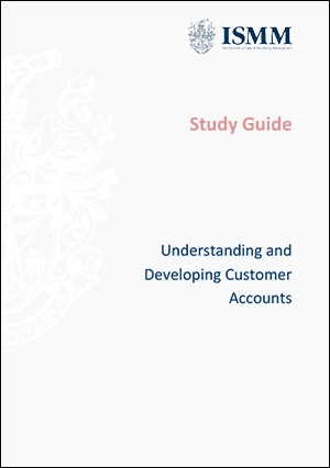 ISMM Study Guide-Understanding-and-developing-customer-accounts