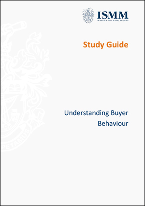 ISMM Study Guide-Understanding-buyer-behaviour